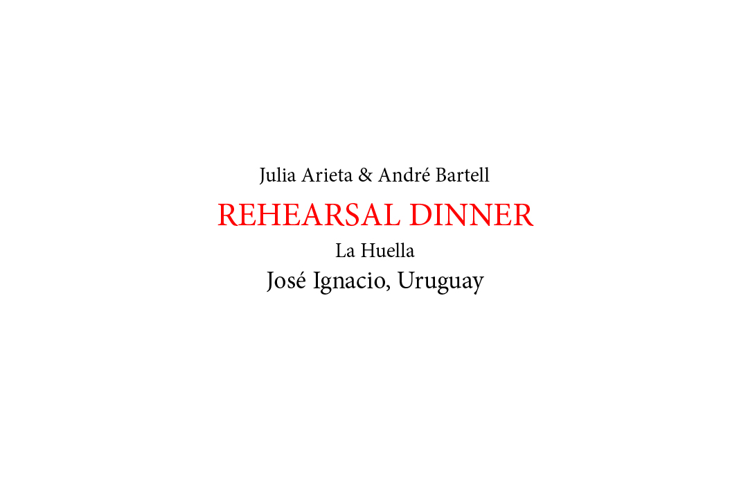 Rehearsal Dinner- La Huella NAMES RED